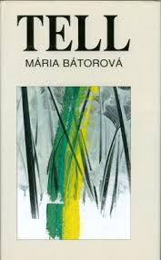 Kniha: Tell - Mária Bátorová