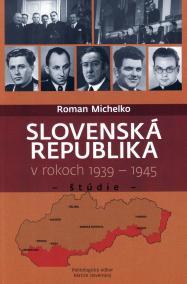 Slovenská republika v rokoch 1939- 1945