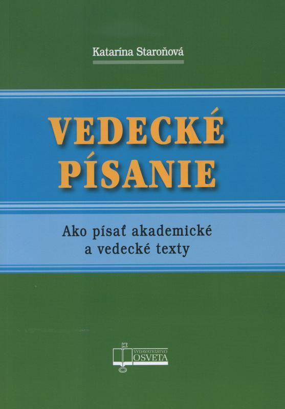 Kniha: Vedecké písanie - Katarína Staroňová
