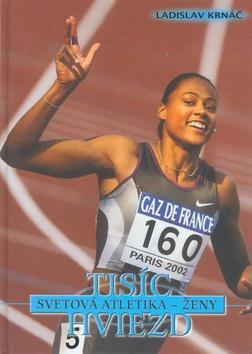 1000 Hviezd svetová atletika ženy