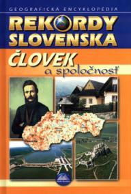 Rekordy Slovenska - Človek a spoločnosť