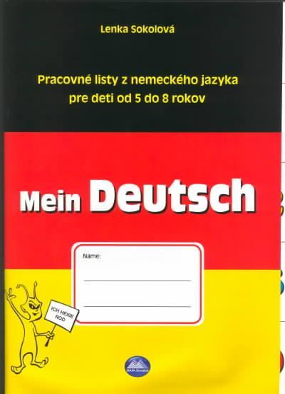Mein Deutsch - Pracovné listy z nem. jazyka pre deti 5-8 roč.