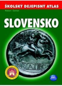 Školský dejepisný atlas Slovensko