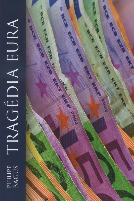 Kniha: Trágédia Eura - Philipp Bagus