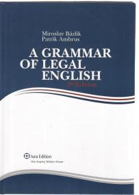 A Grammar of Legal English