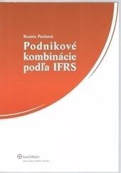 Podnikové kombinácie podľa IFRS