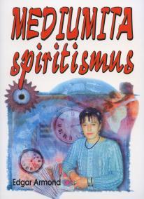 Mediumita spiritismus