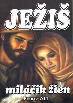 Ježiš miláčik žien