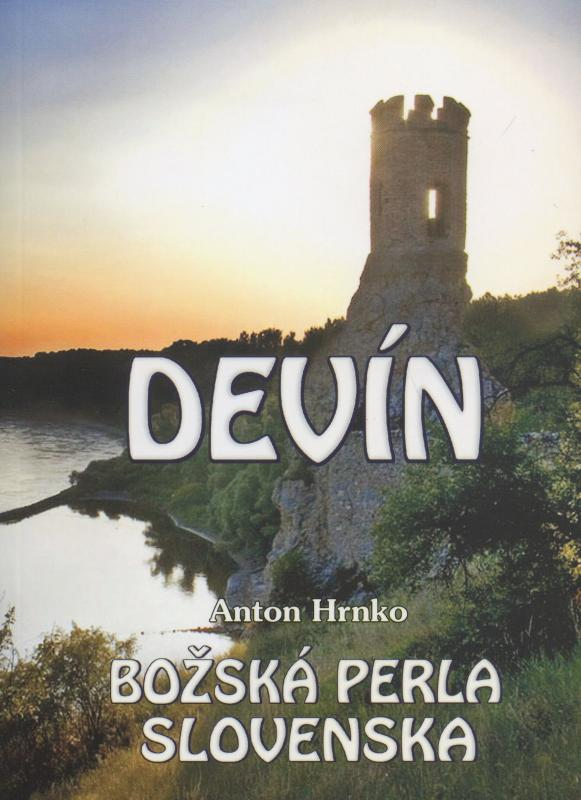 Devín - Božská perla Slovenska