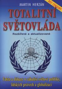 Totalitní světovláda - bez cenzury