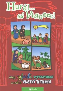 Kniha: Hurá!... sú Vianoce!autor neuvedený