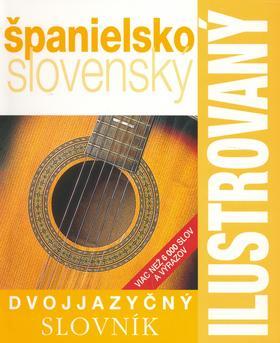 Ilustrovaný dvojjazyčný slovník španielsko-slovenský
