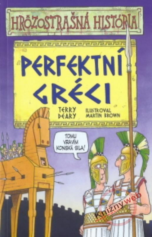 Perfektní Gréci - Hrôzostrašná história