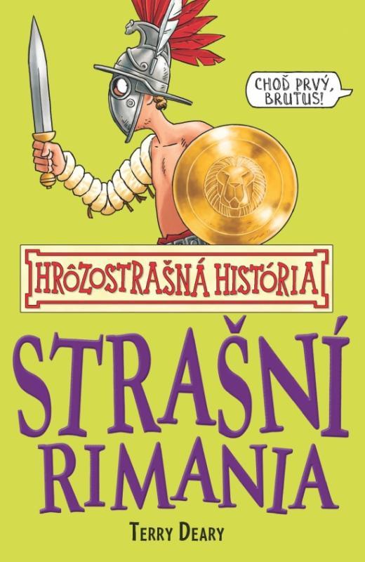 Strašní Rimania - Hrôzostrašná história