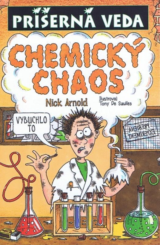 Chemický chaos - Príšerná veda