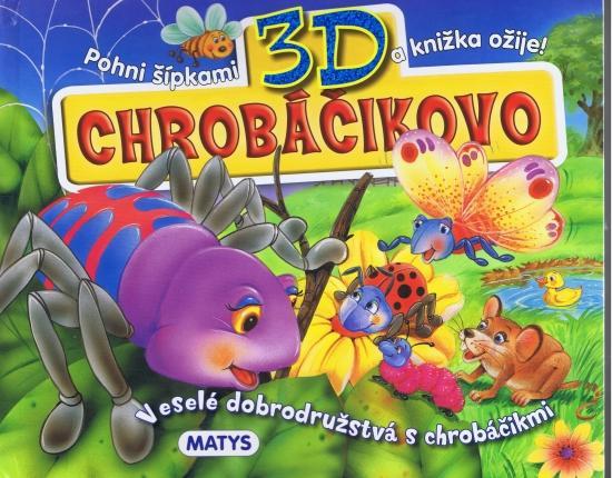 Chrobáčikovo 3D