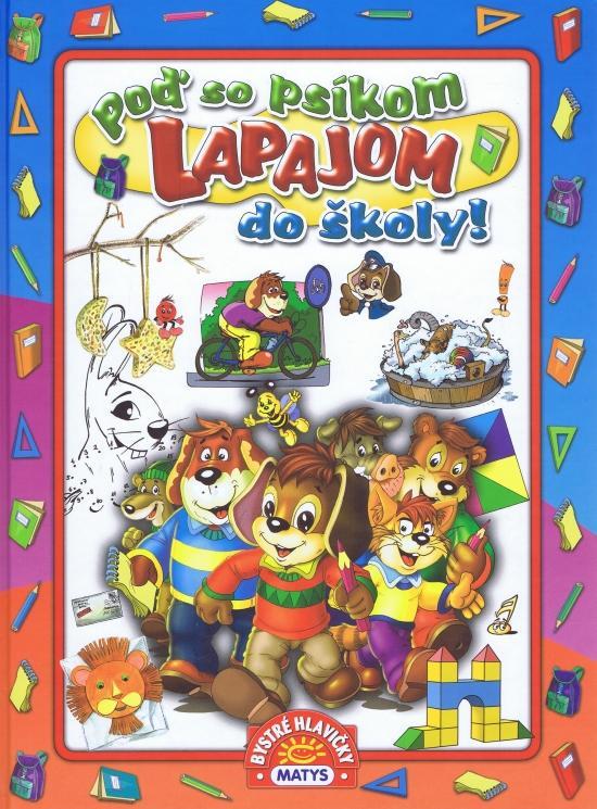 Poď so psíkom Lapajom do školy!