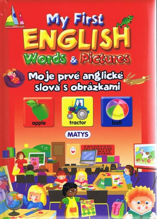 Moje prvé anglické slová s obrázkami