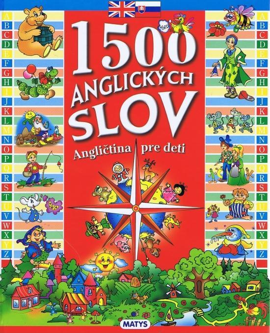 1500 anglických slov -  Angličtina pre deti, 2. vydanie