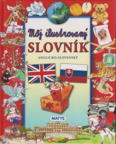 Môj ilustrovaný slovník, anglicko - slovenský