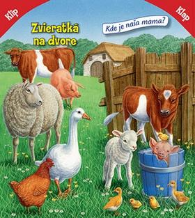 Klip-klap: Zvieratká na dvore