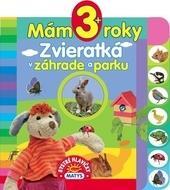 Kniha: Mám 3+ roky - Zvieratká v záhrade a parkuautor neuvedený