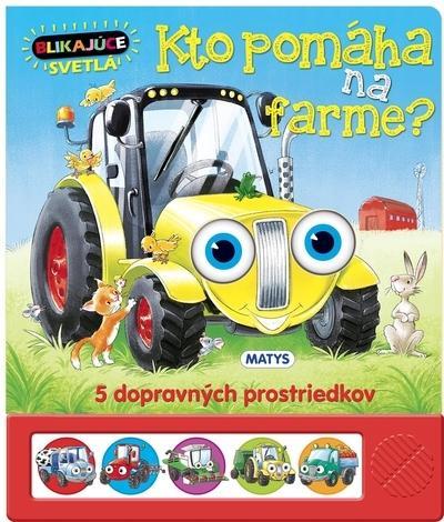 Kniha: Blikajúce svetlá: Kto pomáha na farme?autor neuvedený