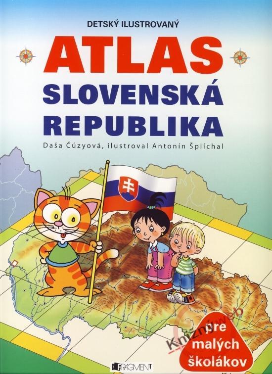 Detský ilustrovaný atlas . Slovenská republika