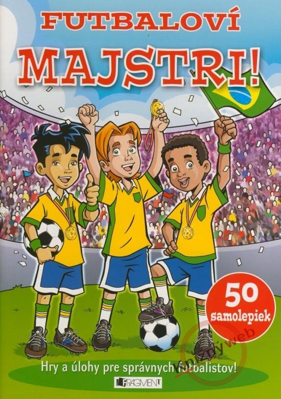 Futbaloví majstri! - Hry a úlohy