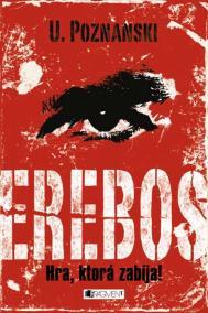 Erebos . Hra, ktorá zabíja