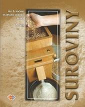 Suroviny 2.časť pre 1.ročník UO pekár