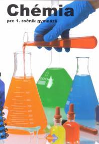 Chémia pre 1. ročník gymnázia so štvorročným štúdiom a 5. ročník gymnázia s osemročným štúdiom