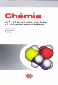 Chémia pre 2. ročník gymnázia so štvorročným štúdiom a 6. ročník gymnázia s osemročným štúdiom