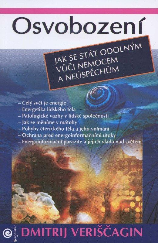 Kniha: Osvobození - Dmitrij Veriščagin