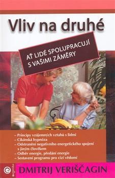 Kniha: Vliv na druhé - Veriščagin Dmitrij