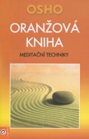 Oranžová kniha - Meditační techniky