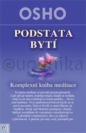 Podstata bytí - Komplexní kniha o medita
