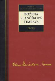 Prózy - Božena Slančíková-Timrava