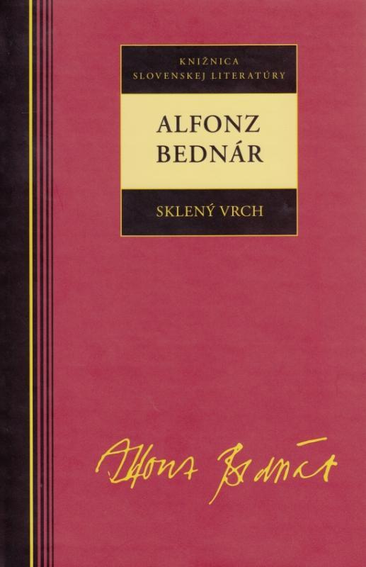 Kniha: Alfonz Bednár - Sklený vrch - Bednár Alfonz