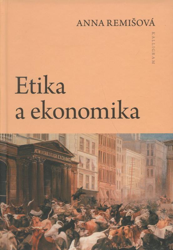 Kniha: Etika a ekonomika - Anna Remišová