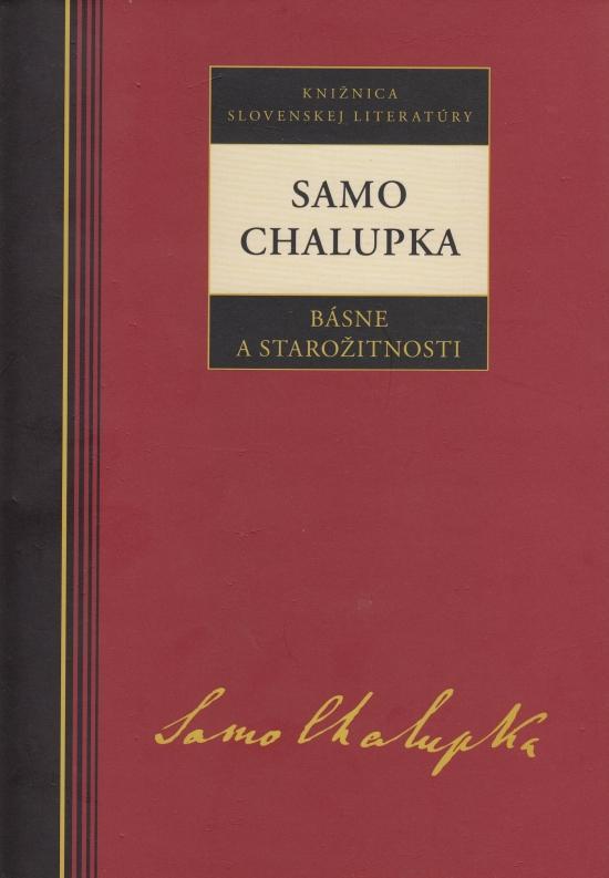 Samo Chalupka - Básne a starožitnosti