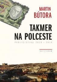 Kniha: Takmer na polceste - Martin Bútora