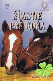 Šťastie pre koňa