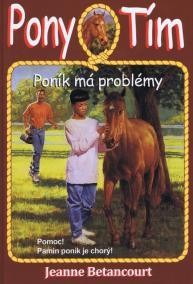 Poník má problémy (Pony Tím 3)