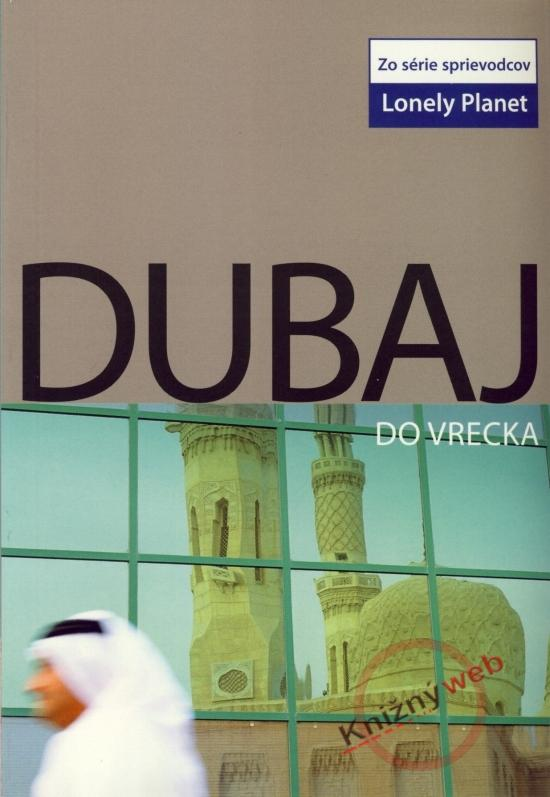 Dubaj do vrecka - Lonely Planet