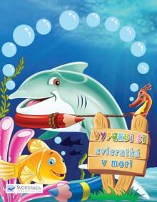 Vyfarbi si - Zvieratká v mori