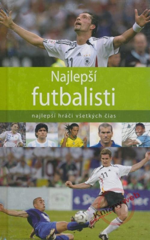 Najlepší futbalisti -najlepší hráči všetkých čias