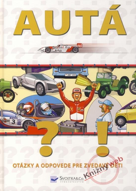 Autá - otázky a odpovede pre zvedavé deti