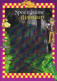Spoznávame dinosaury