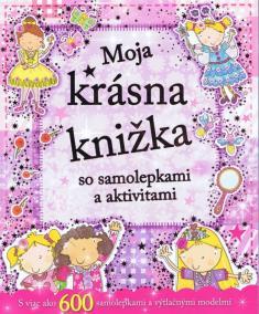Moja krásna knižka so samolepkami a aktivitami